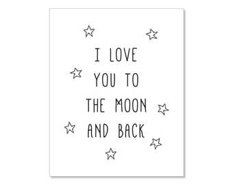 I Love You To The Moon and Back Printable Nursery Wall Art Poster, 8x10 Instant Download Print