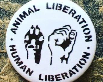 Pin Badge, Vegan Badge, Animal Liberation Human Liberation, 25mm