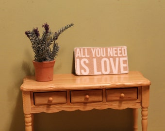 """Sign """"All You Need is LOVE"""" For Dollhouse"""