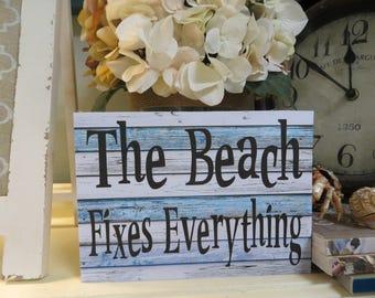 """Wood Beach Sign, Beach House Decor, """"The Beach Fixes Everything"""", Beach Lover Gift, Beach Themed Room"""