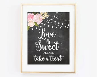 Printable Wedding Sign, Love is Sweet, Take a Treat Sign, Floral Wedding, Wedding Sign, Printable Sign, Printable Wedding Signage #CL104