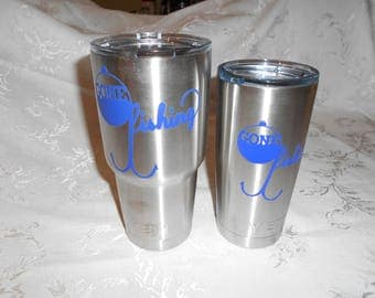 """YETI 30 Oz or 20 Oz Stainless Steel Silver Cup With Custom Design """"Gone Fishing"""" In Blue With Fish Hook/Vinyl Decal/Great Gift !"""