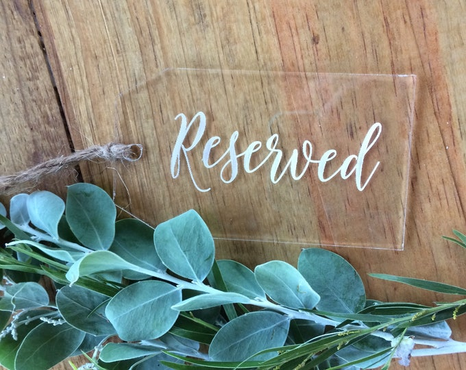 Acrylic laser cut reserved tags - reserve seating tag. Set of 2