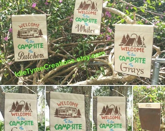Personalized Campsite WELCOME Sign,  Camping Flag, Garden Flags, Custom Signs RV, Travel Trailer, 5th Wheel, Pop-Up, Tent, Camping Gifts.