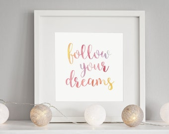 Framed Typographic Print - Follow Your Dreams
