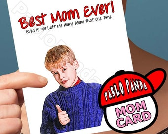 Funny Mothers Day | Macaulay Culkin | Home Alone John Hughes Mommy Card Mothers Day Cards Sorry Cards Gift For Mom Mom Card Funny Wife Card