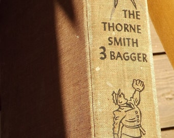The Thorne Smith Three-Bagger (1945)