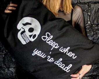Sleep When You're Dead Pillowcases