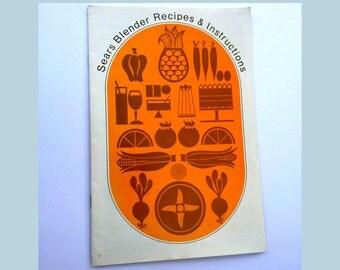 Vintage Sears Cookbook, Blender Recipe Booklet, 70s Cook Book, Vintage Cook Book, Vintage Recipe Booklet