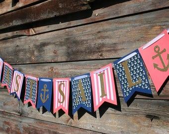 Last Sail Banner - Bachelorette Party Decor - Last Sail Before the Veil Theme - Last Sail Decor - Nautical Bachelorette Theme -Anchor Banner