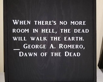 Dawn of the Dead quote sign