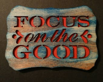 Focus on the Good magnet