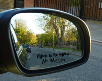 2 - Objects in Mirror Are Muggles Decal  - Harry Potter  Car decal Window Sticker  - Car Mirror Decals