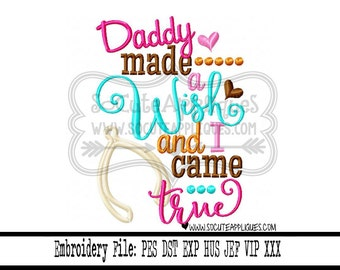 Thanksgiving Embroidery design 5x7 6x10 Daddy made a wish and I came true applique, socuteappliques, Ne baby embroidery, fall embroidery