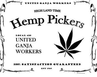 Hemp Pickers Local 420 Tee Shirt