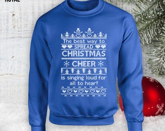 Spread Christmas Cheer Sweatshirt, Holiday Sweater, Buddy the Elf, Christmas Elf, Christmas not Hoodie,Gifts for Her,Gifts for Him CT-903
