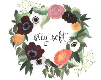 Stay Soft Floral Wreath
