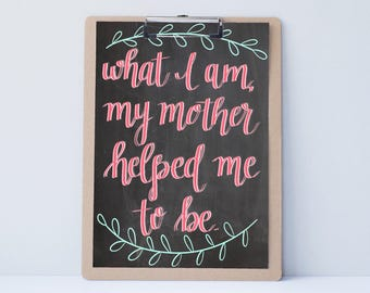 Hand lettered home wall art, print, typography gift, holiday present, bedroom home decor quote, card, Mother's Day