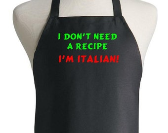 I Don't Need a Recipe I'm Italian Parody Funny Black Barbeque BBQ Apron #1