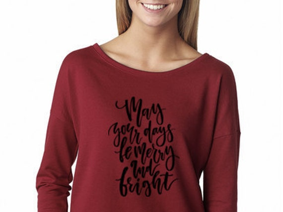May your Days Be Merry & Bright, Christmas, Christmas t shirt, Merry and Bright, holiday tshirt, holiday gift, christmas gift