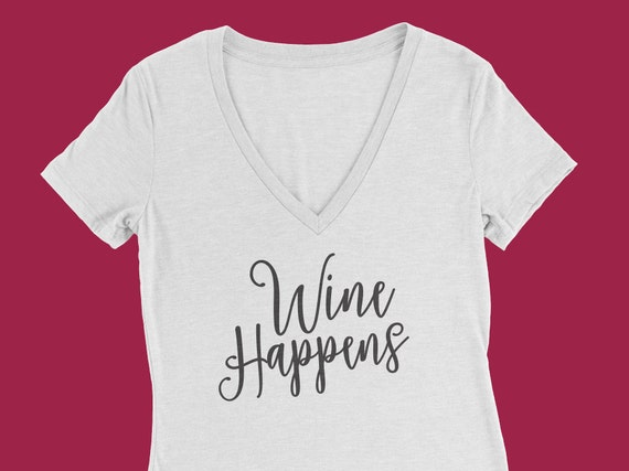 Wine Happens, Drink wine, Wine tshirt, rise and wine tshirt, wine shirt, wine gift, girls outing, wine tasting, christmas gift