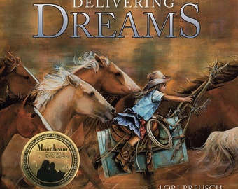 Delivering Dreams Children's Book by Lori Preusch
