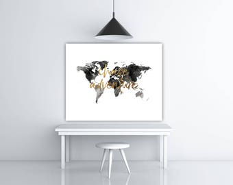 Chase Adventure Print, World Map Printable Watercolor World Map Decor, Travel Quote Print, Black And Gold Decor, Wanderlust Poster