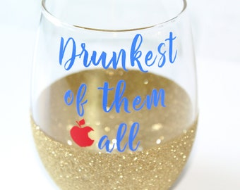 Disney Bachelorette / Disney Bridesmaid / Drunkest of them All / Disney Bridal Party / Drinking Disney Princess / Birthday Gift for Her