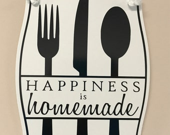 Happiness is Homemade Hanging Sign