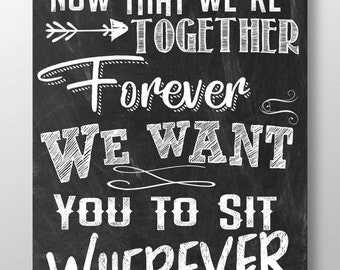 Wedding Seating Sign Chalkboard style, together forever we want you to sit wherever sign, sit wherever wedding sign, chalk style SGNWEDSIT