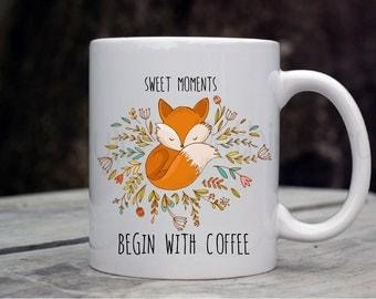 Fox Coffee Mug - Cute Quote Coffee Mug - Inspirational Fox Mug - Fox Floral Coffee Mug - Woodland Mug - Coffee Lover - Coffee Gifts for Mom