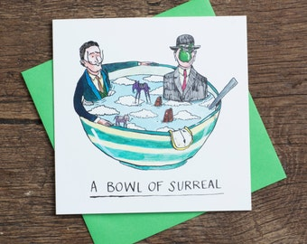 Bowl Of Surreal - Greetings Card - humour - art history - Dali - Margritte