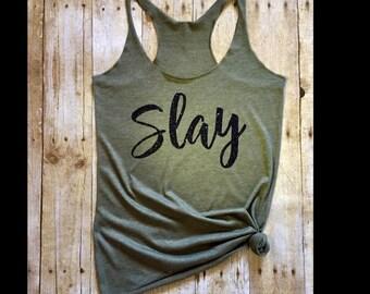 Slay, Slay work out tank, Slay gym tank