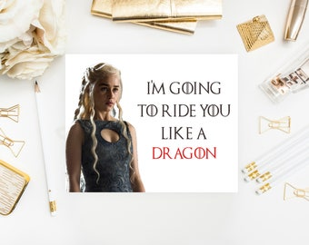 Game of Thrones Card, Funny Birthday Card, GOT, Anniversary Card, Instant Download Printable, Daenerys Targaryen, Dragon, Boyfriend, Love