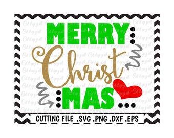 Merry Christmas Svg, Christmas Svg- Dxf- Png-Eps, Cutting Files for Silhouette Cameo/Cricut, Svg Download.