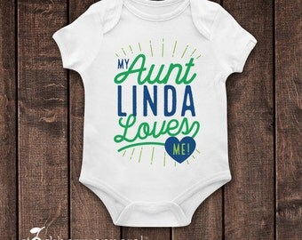 My Auntie Loves Me Shirt - My Aunt Loves Me - Custom Baby Bodysuit - Personalized Baby Gift - Boy Baby Shower Gift - Girl Baby Clothes Name