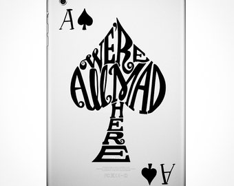 Alice In Wonderland Decal - We're All Mad Here / Ace of Spades / Wall Decal