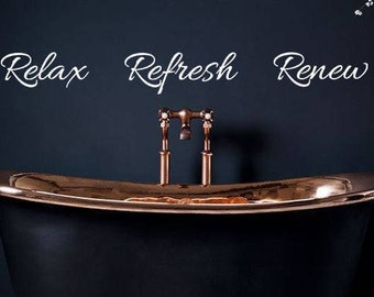 Relax, Refresh, Renew vinyl wall decals, bathroom, spa, wall decals, wall words, removable stickers, home decor, quote-084