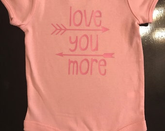 """Baby Girl """"Love you More"""" Onesie"""