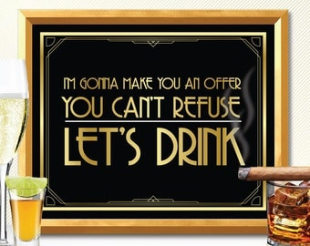 ALCOHOL SIGN, LET'S drink, great gatsby alcohol sign, art deco alcohol sign, bar alcohol sign, drink alcohol sign, drink sign, bar sign, bar