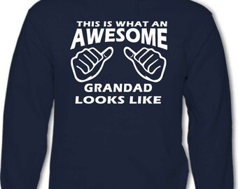 This Is What An Awesome Grandad Looks Like- Mens Funny Hoodie Father's Day