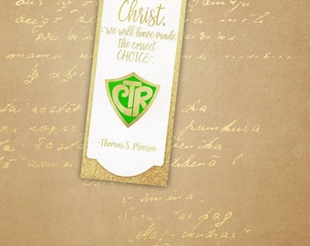 CTR Bookmark - If we choose Christ we have made the right choice - Thomas S. Monson