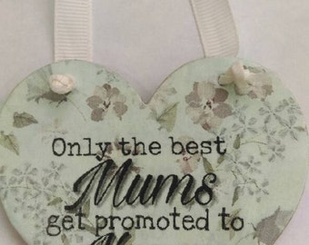 Mum's promoted to nana, gift for nana, shabby chic, home decor, kitchen decor, mothers day, birthday gift, mum keepsake gift, hanging heart