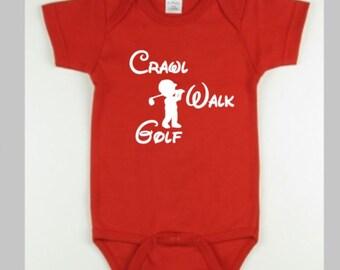 Crawl Walk Golf Baby Onesie  Baby boy Onesie  Baby Girl Onesie  Baby Shower Golfing Onesie  Newborn Onesies  Baby Shower Gift Present  Baby
