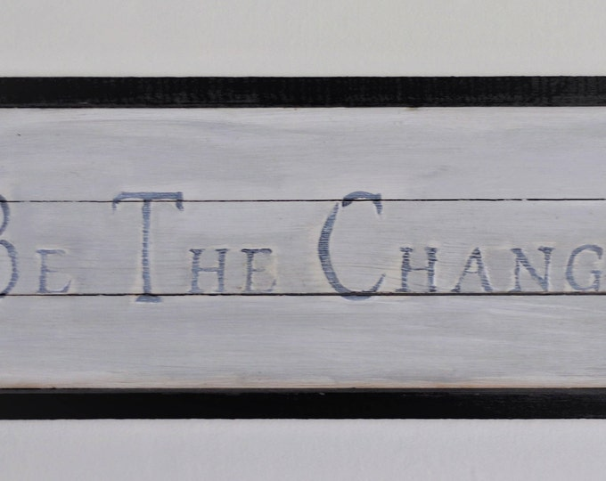 Cedar Wall Decor, Be The Change, Wall Decor, Be The Change, Inspiration Quotel, Fixer Upper Decor, Farmhouse Wall Art, Indoor Outdoor Tray