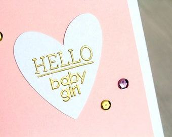 Handmade New Baby Girl Card - Hand stamped Hello Baby Girl Card - Embossed New Baby Card - Hand Made Congratulations Baby Girl Card