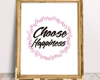 Printable Choose Happiness Quote, Inspirational Wall Art
