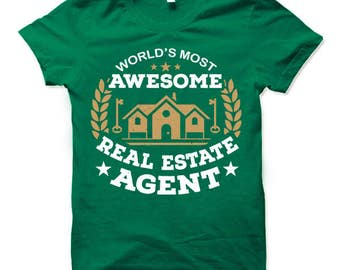 Real Estate Agent Gift Shirt. Fun Gift for Real Estate Agent.