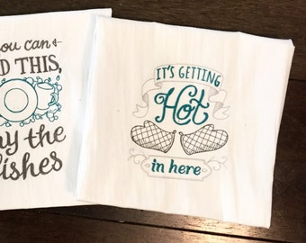 Embroidered Tea Towel - It's getting hot in here