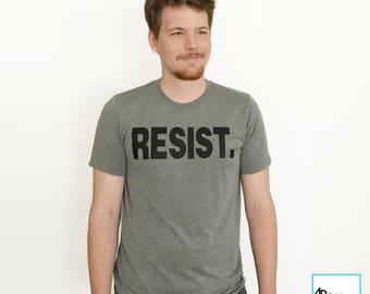 Resist. | Resist Trump | Anti Trump Shirt | Never Trump | Protest Shirt | Political Shirt | Unisex T-shirt